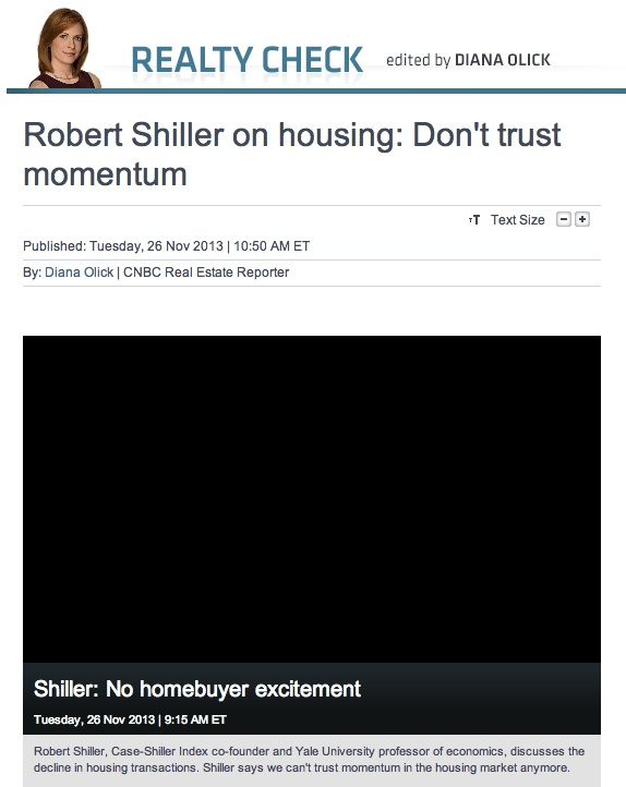 Shiller:  Don't Trust Housing Momentum